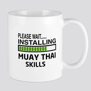 Please wait, Installing Muay Thai skill Mug
